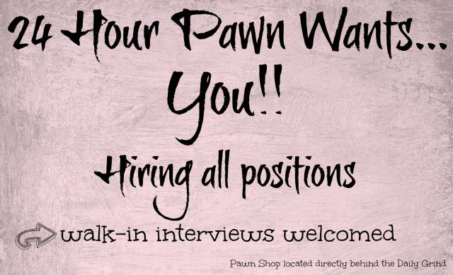 Pawn Hiring