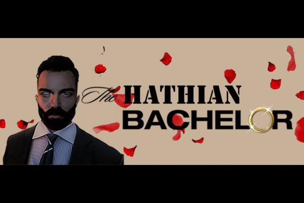 THE HATHIAN BACHELOR: EPISODE 2 (PART 2 OF 2)